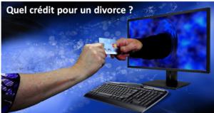 quel-credit-choisir-pour-un-divorce